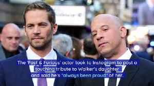 Vin Diesel Writes to Paul Walker's Daughter on Her 21st Birthday [Video]