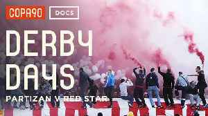 The Most Intense Atmosphere in Football - Partizan v Red Star | Derby Days [Video]