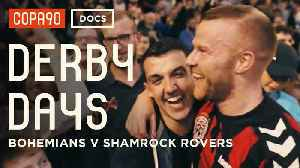 Anarchy in Ireland: Bohemians vs Shamrock Rovers | Derby Days [Video]