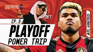 Jeremy Lin, Wings and Trap: How Atlanta United Do MLS Playoffs | COPA90 Playoff Power Trip Ep. 3 [Video]