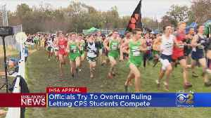 IHSA Challenges Decision That Let CPS Athletes Run [Video]