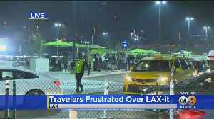Travelers Frustrated Over LAX-It Prompt New Changes [Video]