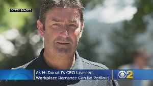As McDonald's CEO Learned, Workplace Romance Can Be Perilous [Video]