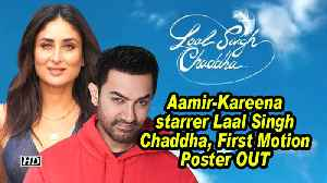 News video: Aamir-Kareena starrer Laal Singh Chaddha, First Motion Poster OUT