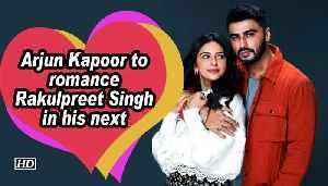 News video: Arjun Kapoor to romance Rakulpreet Singh in his next