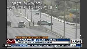 Motorcyclist killed in crash near Rampart, Summerlin Parkway [Video]