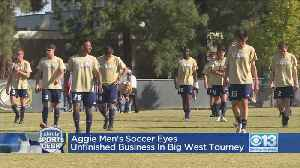Aggie Men's Soccer Eyes Unfinished Business In Big West Tourney [Video]