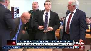 Jimmy Rodgers is requesting new trial [Video]