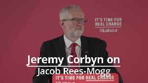 Jeremy Corbyn alludes to Jacob Rees-Mogg's Grenfell comments as he criticises the Conservative Party [Video]