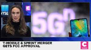 News video: T-Mobile and Sprint Get FCC Approval for Merger