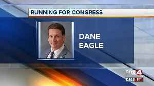 Dane Eagle announces candidacy for U.S. Congress [Video]