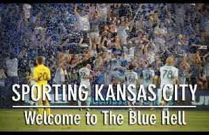 Sporting Kansas City | Welcome To The Blue Hell [Video]