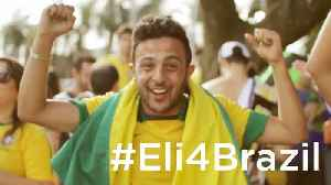 #Eli4Brazil - The World Cup Starts Here! [Video]