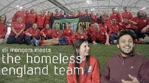 Meeting The Homeless England Team [Video]