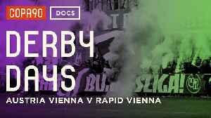 Clash of the Classes - Austria Vienna vs Rapid Vienna | DerbyDays [Video]