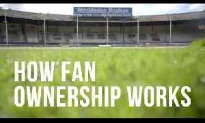 How Fan Ownership Works [Video]