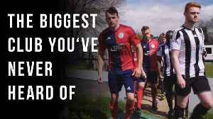 The Biggest Football Club You've Never Heard Of [Video]