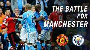 News video: The World's Most Expensive Derby | The Battle For Manchester