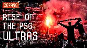 Supporters Not Criminals! The Rise Of The PSG Ultras [Video]