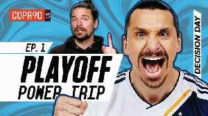 Zlatan, Rooney and the Best Day in MLS - Playoff Power Trip Ep. 1 [Video]