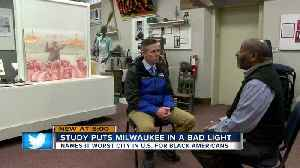 Study puts Milwaukee in a bad light [Video]