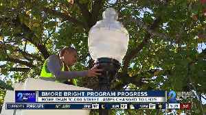 Bmore Bright program is making the city brighter with more than 10,000 street lamps changed to LED [Video]