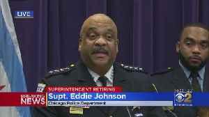 News video: Police Supt. Eddie Johnson Announces His Retirement