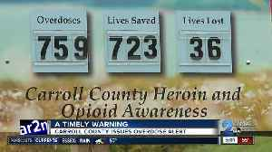 A timely warning as Carroll County issues overdose alert [Video]