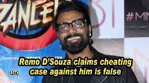 Remo D'Souza claims cheating case against him is false [Video]
