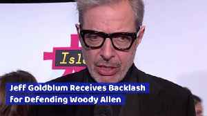 Jeff Goldblum Explains His Past With Woody Allen [Video]