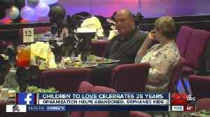Children to Love, International celebrates 25 years of helping orphaned, abandoned and at-risk children [Video]