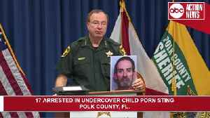 17 arrested in undercover child porn operation in Polk County [Video]