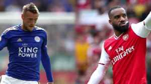 Leicester v Arsenal: Premier League preview [Video]