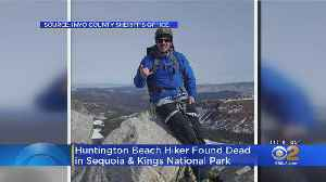 News video: Hiker From Huntington Beach Found Dead In Sequoia And Kings National Park