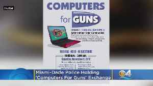 No Name, No ID, No Problem! Miami-Dade Police Hold 'Computers For Guns' Exchange [Video]