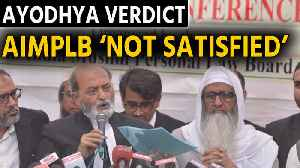 News video: Ayodhya verdict: Zafaryab Jilani says we are not satisfied with the verdict