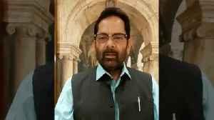 Mukhtar Abbas Naqvi speaks on Ayodhya verdict [Video]