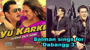 Salman Khan sings for 'Dabangg 3', song out now [Video]