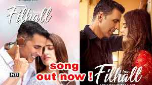 Akshay Nupur starrer 'Filhal' song out now ! [Video]