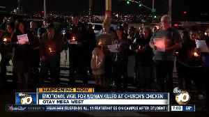 Vigil for young woman killed in Otay Mesa Church's Chicken [Video]