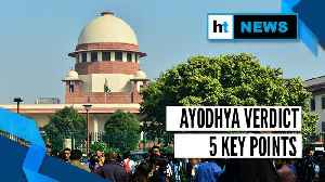 Ayodhya verdict: 5 key points from Supreme Court judgment [Video]