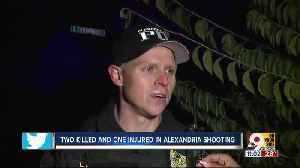 Two dead, one wounded after shooting in Alexandria neighborhood [Video]