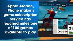 Apple Arcade reaches 100 games milestone [Video]