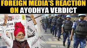 Ayodhya verdict: This is how foreign media reacted | Oneindia News [Video]