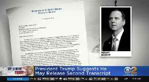 News video: President Trump Suggests He May Release Second Transcript