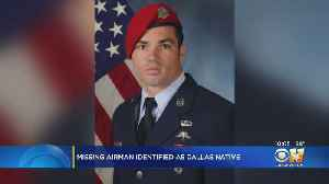 Missing Airman Identified As Dallas Native [Video]