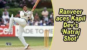 Ranveer Singh aces Kapil Dev's 'Natraj Shot' [Video]