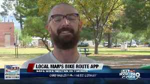 Tucson man creates website of safer bike routes for cyclists [Video]