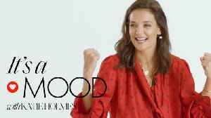 Katie Holmes: It's A Mood [Video]