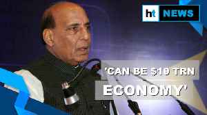 News video: 'India can be $10 trillion economy in 10, 15, 20 yrs': Rajnath Singh